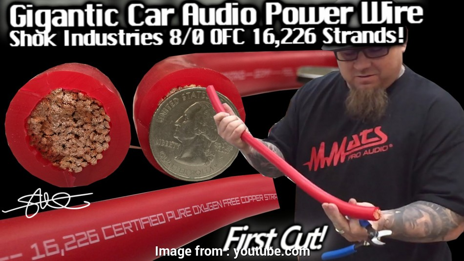 8/0 gauge wire GIGANTIC, CAR AUDIO POWER WIRE, First Cut! Shok Industries 16,226 Strands,, YouTube 17 Perfect 8/0 Gauge Wire Pictures