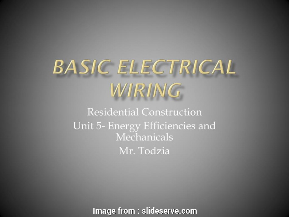 basic electrical wiring ppt PPT, Basic Electrical wiring PowerPoint Presentation, ID:5341920 10 Brilliant Basic Electrical Wiring Ppt Pictures