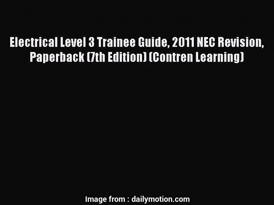 electrical wiring residential 7th edition answers [PDF] Electrical Level 3 Trainee Guide 2011, Revision Paperback (7th Edition) (Contren Learning), video dailymotion 8 New Electrical Wiring Residential, Edition Answers Pictures