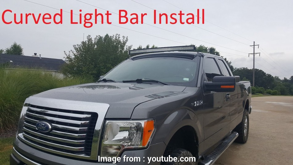 how to wire a 52 inch light bar Installing a, Curved Light, on a 2011 F150 10 Popular How To Wire A 52 Inch Light Bar Pictures