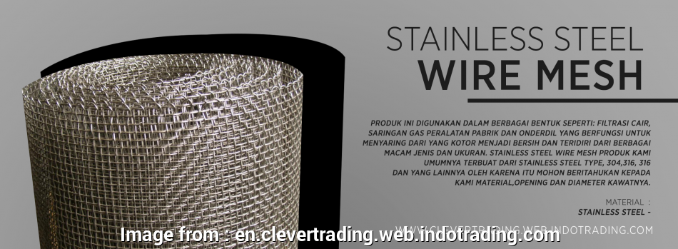 jual stainless steel wire mesh PT. Clever Trading Indonesia -, Stop Solution Supplier 19 Most Jual Stainless Steel Wire Mesh Pictures