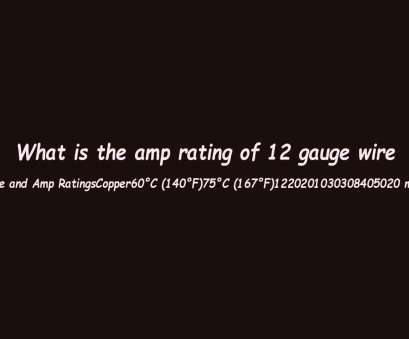 12 gauge wire equivalent What is, amp rating of 12 gauge wire 12 Gauge Wire Equivalent Perfect What Is, Amp Rating Of 12 Gauge Wire Ideas