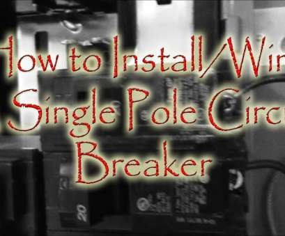 12 gauge wire on 30 amp breaker How to Install Wire a Single Pole Circuit Breaker 12 Gauge Wire On 30, Breaker New How To Install Wire A Single Pole Circuit Breaker Photos