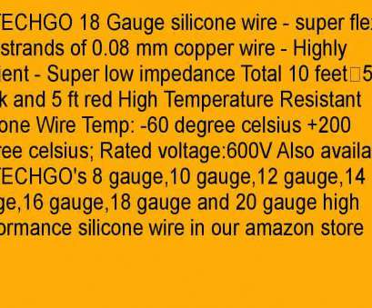 14 gauge wire impedance BNTECHGO 18 Gauge Silicone Wire Soft, Flexible 18, Silicone Wire 150 14 Gauge Wire Impedance Brilliant BNTECHGO 18 Gauge Silicone Wire Soft, Flexible 18, Silicone Wire 150 Photos