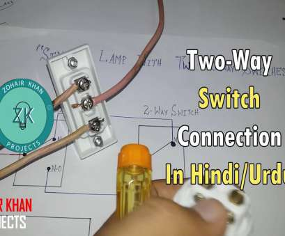 2 way switch wiring hindi Two, switch connection in urdu/hindi 2, Switch Wiring Hindi Top Two, Switch Connection In Urdu/Hindi Ideas