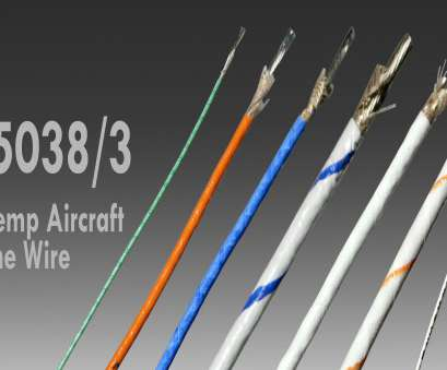 22 gauge aircraft wire M25038/3 MIL-W-25038/3,,, Specialty Cable CorpSCC, Specialty 22 Gauge Aircraft Wire Perfect M25038/3 MIL-W-25038/3,,, Specialty Cable CorpSCC, Specialty Ideas