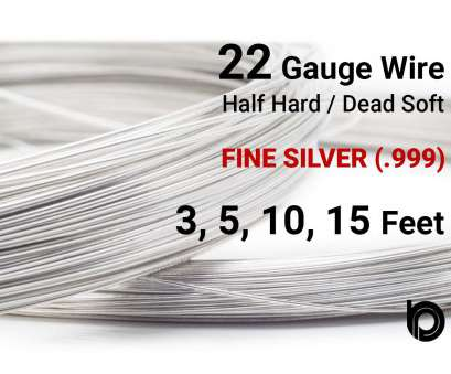 22 gauge half hard wire Fine Silver Round Wire -- 22 Gauge Wire, Half Hard or Dead Soft Wire, Wholesale Price, Your Choice, 3,5,10,15 Feet 22 Gauge Half Hard Wire Nice Fine Silver Round Wire -- 22 Gauge Wire, Half Hard Or Dead Soft Wire, Wholesale Price, Your Choice, 3,5,10,15 Feet Photos