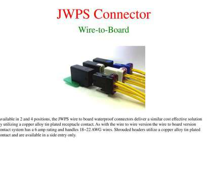 22 gauge wire amp rating JWPS Connector Wire-to-wire, Wire-to-board -, download 22 Gauge Wire, Rating Fantastic JWPS Connector Wire-To-Wire, Wire-To-Board -, Download Photos