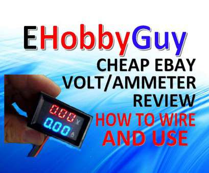 24 gauge wire ebay CHEAP EBAY VOLT/AMMETER, REVIEW,, TO WIRE, USE 24 Gauge Wire Ebay Perfect CHEAP EBAY VOLT/AMMETER, REVIEW,, TO WIRE, USE Photos
