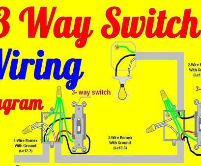 3 way switch wiring diagram Light Fixtures, Wiring Diagram 3, Switch Throughout Three 3, Switch Wiring Diagram Perfect Light Fixtures, Wiring Diagram 3, Switch Throughout Three Photos