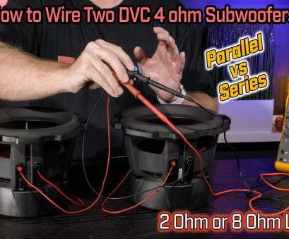 8 ohm speaker wire gauge Wiring, Subwoofers, 2,, 2, Parallel vs 8, Series Wiring 8, Speaker Wire Gauge Perfect Wiring, Subwoofers, 2,, 2, Parallel Vs 8, Series Wiring Collections