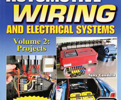 automotive wiring and electrical systems Automotive Wiring, Electrical Systems Volume 2: Projects @ OPGI.com Automotive Wiring, Electrical Systems Brilliant Automotive Wiring, Electrical Systems Volume 2: Projects @ OPGI.Com Photos