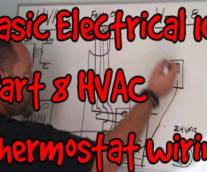 basic electrical wiring 101 BASIC ELECTRICAL, #08 ~ HVAC Thermostat wiring, troubleshooting Basic Electrical Wiring 101 Top BASIC ELECTRICAL, #08 ~ HVAC Thermostat Wiring, Troubleshooting Images