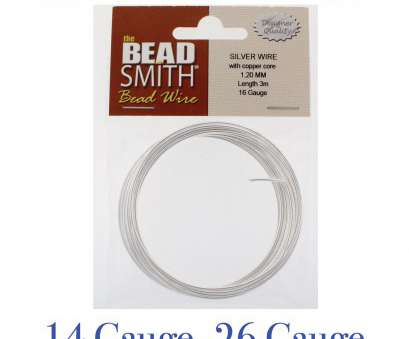 beadsmith 26 gauge wire $5.95, Beadsmith Silver Plated Round Copper Craft Wire,, 26 Gauge Wires ) Beadsmith 26 Gauge Wire Nice $5.95, Beadsmith Silver Plated Round Copper Craft Wire,, 26 Gauge Wires ) Images