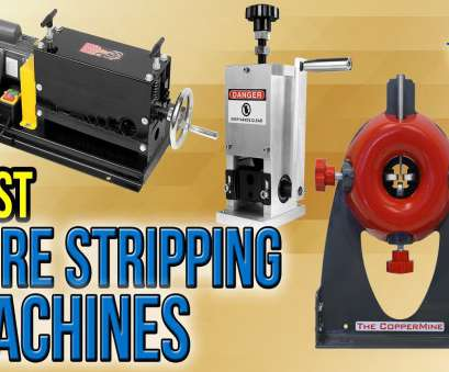 electric wire stripping machine 6 Best Wire Stripping Machines 2017 Electric Wire Stripping Machine Simple 6 Best Wire Stripping Machines 2017 Photos
