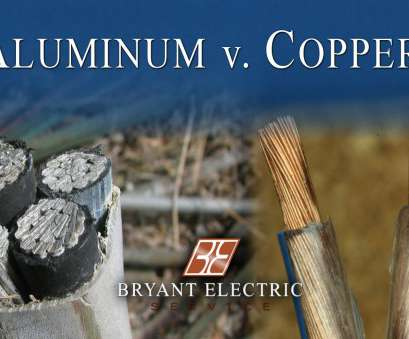 electrical wire copper vs aluminum Aluminum v. Copper Wiring Electrical Wire Copper Vs Aluminum Fantastic Aluminum V. Copper Wiring Photos