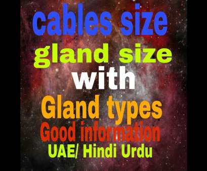 electrical wire size in uae Cables size with gland size, gland types information in Hindi Urdu., Electrical Electrical Wire Size In Uae Fantastic Cables Size With Gland Size, Gland Types Information In Hindi Urdu., Electrical Pictures