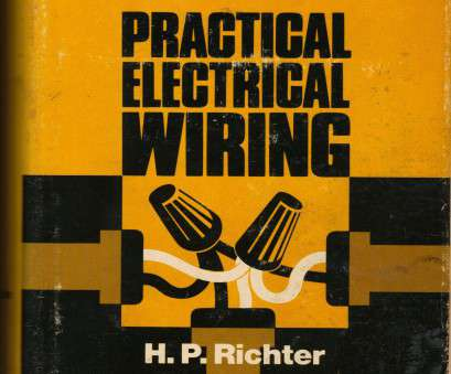 electrical wiring residential 16th edition answer key free Practical Electrical Wiring: Residential, Farm,, Industrial,, Edition: H. P Richter: 9780070523869: Amazon.com: Books Electrical Wiring Residential 16Th Edition Answer, Free Simple Practical Electrical Wiring: Residential, Farm,, Industrial,, Edition: H. P Richter: 9780070523869: Amazon.Com: Books Ideas