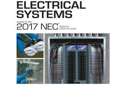 electrical wiring residential 18th edition chapter 2 Electrical Systems Based on, 2017 NEC® by American Technical Publishers, issuu Electrical Wiring Residential 18Th Edition Chapter 2 Perfect Electrical Systems Based On, 2017 NEC® By American Technical Publishers, Issuu Photos
