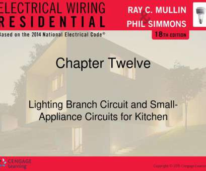 electrical wiring residential 18th edition chapter 2 Lighting Branch Circuit, Small-Appliance Circuits, Kitchen Electrical Wiring Residential 18Th Edition Chapter 2 Brilliant Lighting Branch Circuit, Small-Appliance Circuits, Kitchen Photos