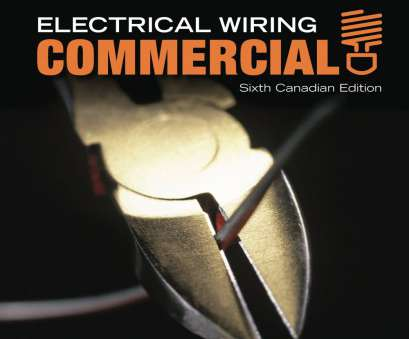 electrical wiring residential ray c mullin Electrical Wiring: Commercial:, Mullin, Robert Filice,, Maltese, Dennis Marchetti: 9780176503833: Books, Amazon.ca 17 Fantastic Electrical Wiring Residential, C Mullin Collections