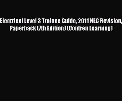 electrical wiring residential 7th edition pdf [PDF] Electrical Level 3 Trainee Guide 2011, Revision Paperback (7th Edition) (Contren Learning), Video Dailymotion Electrical Wiring Residential, Edition Pdf Perfect [PDF] Electrical Level 3 Trainee Guide 2011, Revision Paperback (7Th Edition) (Contren Learning), Video Dailymotion Collections