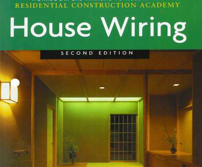 electrical wiring residential lab manual Buy Workbook with, Manual, Fletcher's Residential Construction Academy: House Wiring,, Book Online at, Prices in India, Workbook with Lab Electrical Wiring Residential, Manual Creative Buy Workbook With, Manual, Fletcher'S Residential Construction Academy: House Wiring,, Book Online At, Prices In India, Workbook With Lab Ideas