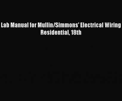electrical wiring residential mullin pdf PDF, Manual, Mullin/Simmons' Electrical Wiring Residential 18th Free Books, Video Dailymotion Electrical Wiring Residential Mullin Pdf Simple PDF, Manual, Mullin/Simmons' Electrical Wiring Residential 18Th Free Books, Video Dailymotion Pictures