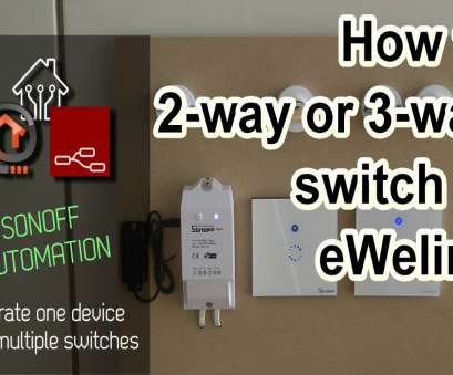 ewelink light switch wiring How to, up 2, or 3, switching in Sonoff / eWeLink Ewelink Light Switch Wiring Practical How To, Up 2, Or 3, Switching In Sonoff / EWeLink Ideas