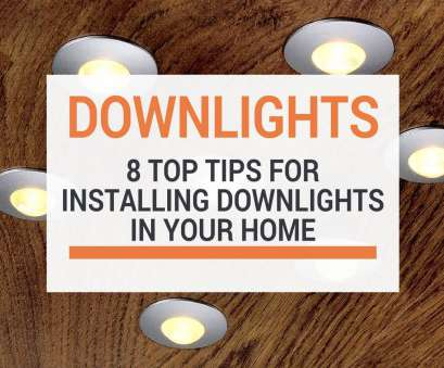 how much to install recessed lighting uk 8, Tips When Installing Downlights In Your Home How Much To Install Recessed Lighting Uk Most 8, Tips When Installing Downlights In Your Home Galleries