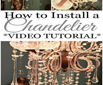 how to install a light fixture video My $8 Thrift Store Chandelier! *VIDEO TUTORIAL*, Pinterest My $8 Thrift Store Chandelier! *VIDEO TUTORIAL*, Pinterest