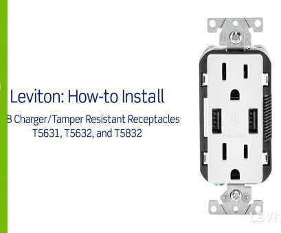 how to install leviton electrical outlet Leviton Presents:, to Install a, Charging Receptacle How To Install Leviton Electrical Outlet Brilliant Leviton Presents:, To Install A, Charging Receptacle Images