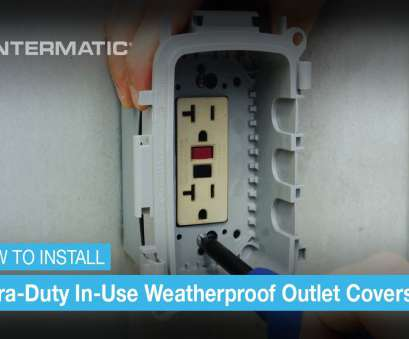 how to install outdoor electrical outlet cover Extra-Duty In-Use Weatherproof Outlet Cover Installation How To Install Outdoor Electrical Outlet Cover Brilliant Extra-Duty In-Use Weatherproof Outlet Cover Installation Images