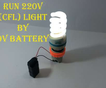 how to wire a light bulb to a 9v battery Run 220V (CFl) Light Bulb Using 9V Battery !! How To Wire A Light Bulb To A 9V Battery Fantastic Run 220V (CFl) Light Bulb Using 9V Battery !! Ideas