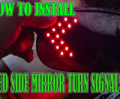how to wire a light mirror How To Install Side View Mirror Turn Signals