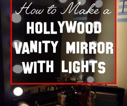 how to wire a light mirror How to Make a Hollywood Vanity Mirror with Lights, Best, Kate Marie How To Wire A Light Mirror Most How To Make A Hollywood Vanity Mirror With Lights, Best, Kate Marie Collections