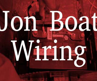 how to wire a light bar on a jon boat How to Wire a, Boat How To Wire A Light, On A, Boat Top How To Wire A, Boat Galleries