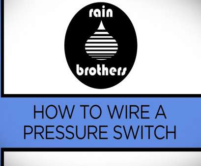 how to wire a pressure switch How to wire a pressure switch How To Wire A Pressure Switch Perfect How To Wire A Pressure Switch Galleries