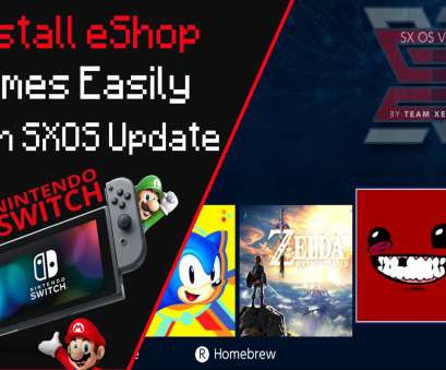 install switch game Install eShop Games, Updates &, With SXOS On Nintendo Switch Install Switch Game Professional Install EShop Games, Updates &, With SXOS On Nintendo Switch Images