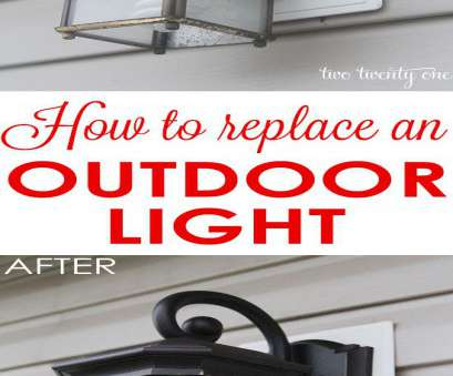 installing a light fixture outside How to replace an outdoor light. It's easier than, think! Installing A Light Fixture Outside Cleaver How To Replace An Outdoor Light. It'S Easier Than, Think! Images