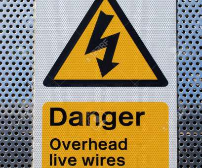 live electrical wire danger A sign showing danger overhead wires complete with a black on yellow electrical danger flash Stock Live Electrical Wire Danger Most A Sign Showing Danger Overhead Wires Complete With A Black On Yellow Electrical Danger Flash Stock Solutions