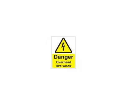 live electrical wire danger Danger Overhead Live Wires Sign Live Electrical Wire Danger Professional Danger Overhead Live Wires Sign Photos