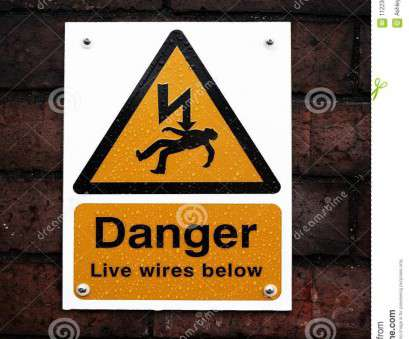 live electrical wire danger Download Danger Sign On A Brick Wall Stock Photo, Image of electricity, wires: Live Electrical Wire Danger Brilliant Download Danger Sign On A Brick Wall Stock Photo, Image Of Electricity, Wires: Pictures