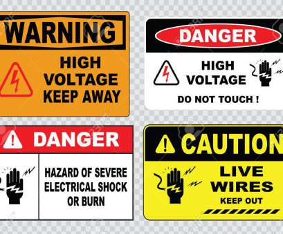 live electrical wire danger high voltage sign or electrical safety sign high voltage inside do, open high voltage within Live Electrical Wire Danger Popular High Voltage Sign Or Electrical Safety Sign High Voltage Inside Do, Open High Voltage Within Photos