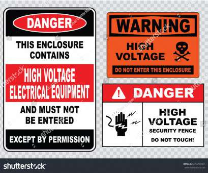 live electrical wire danger ... (warning high voltage keep away, danger high voltage do, touch, danger hazard of severe electrical shock or burn, caution live wires) Stock Photo Live Electrical Wire Danger Nice ... (Warning High Voltage Keep Away, Danger High Voltage Do, Touch, Danger Hazard Of Severe Electrical Shock Or Burn, Caution Live Wires) Stock Photo Ideas