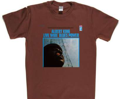live wire blues power Albert King Live Wire Blues Power T Shirt Live Wire Blues Power Most Albert King Live Wire Blues Power T Shirt Ideas