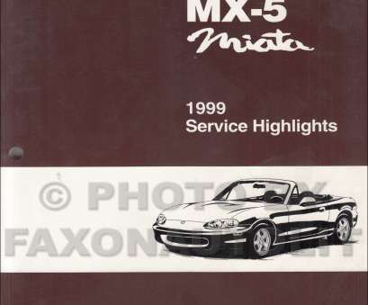 mazda 5 electrical wiring diagram 1999 Mazda MX-5 Miata Service Highlights Original Service Training Manual MX5 Mazda 5 Electrical Wiring Diagram Best 1999 Mazda MX-5 Miata Service Highlights Original Service Training Manual MX5 Galleries