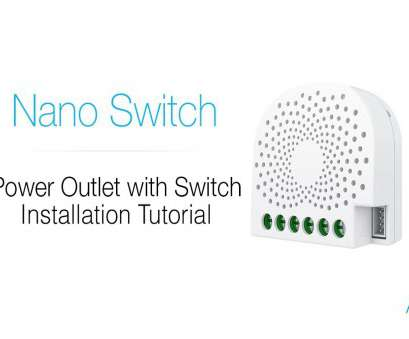 power outlet wiring tutorial Aeotec Z-Wave: Nano Switch tutorial, installation with power outlet Power Outlet Wiring Tutorial Most Aeotec Z-Wave: Nano Switch Tutorial, Installation With Power Outlet Solutions