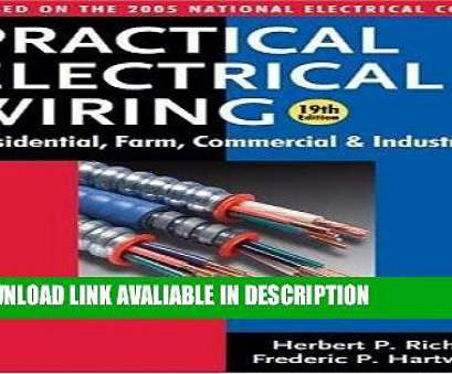 practical electrical wiring residential farm commercial and industrial free download PDF [Free] Download Practical Electrical Wiring: Residential, Farm, Commercial, Industrial:, Video Dailymotion 12 New Practical Electrical Wiring Residential Farm Commercial, Industrial Free Download Photos