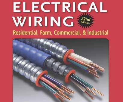 practical electrical wiring residential farm commercial and industrial free download Practical Electrical Wiring: Residential, Farm, Commercial,, Industrial Practical Electrical Wiring Residential Farm Commercial, Industrial Free Download Top Practical Electrical Wiring: Residential, Farm, Commercial,, Industrial Pictures